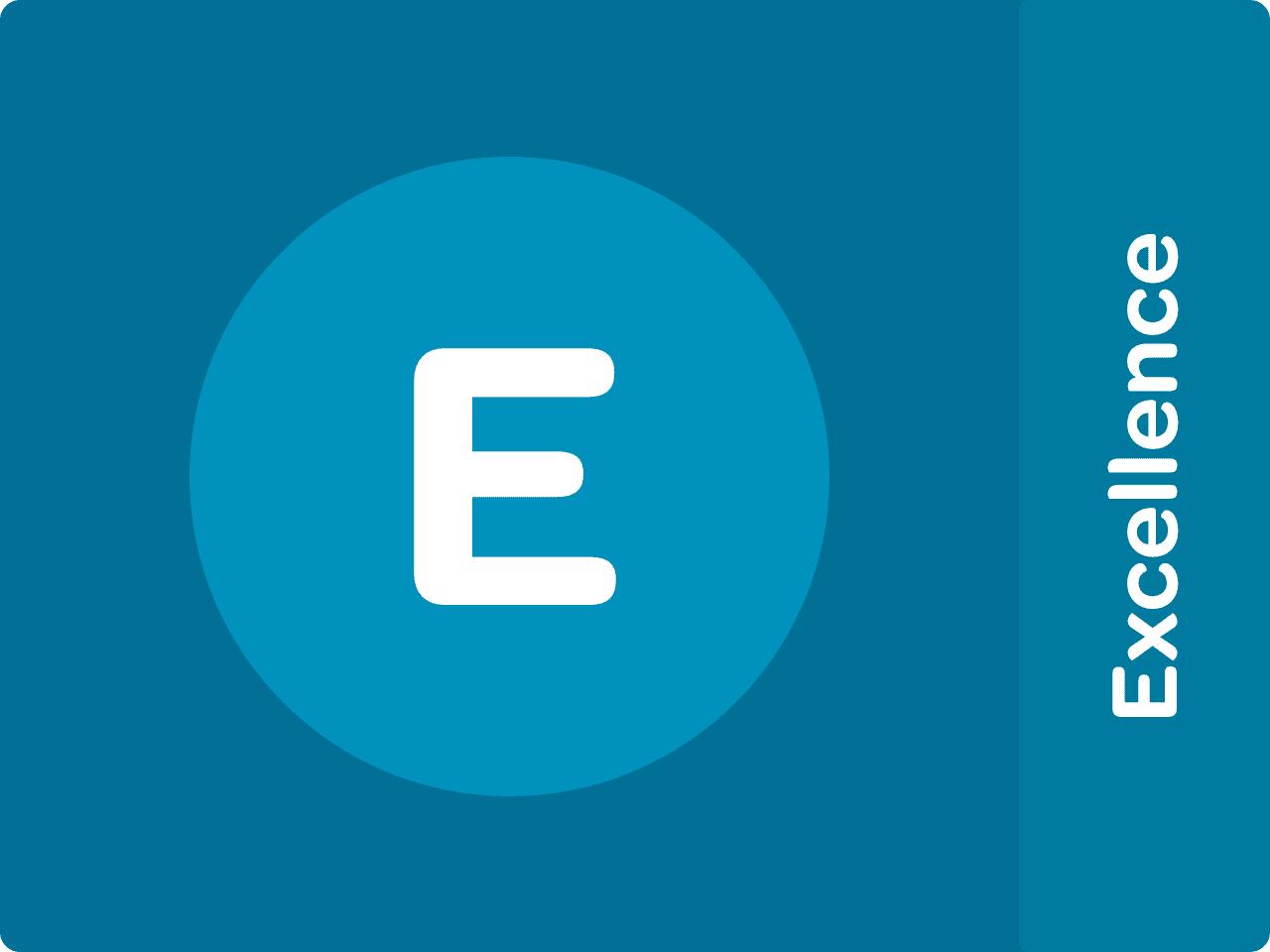 E - Excellence